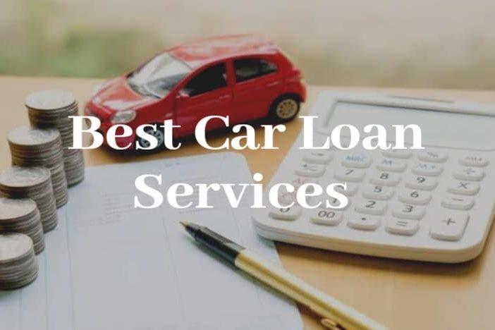Best Car Loan Services
