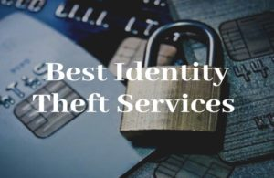Best Identity Theft Services